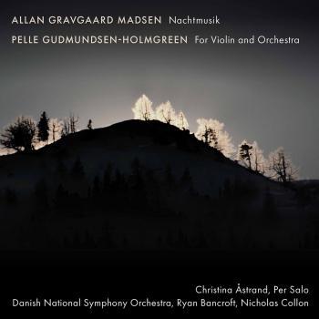 Cover Allan Gravgaard Madsen: Nachtmusik - Gudmundsen-Holmgreen: For Violin & Orchestra