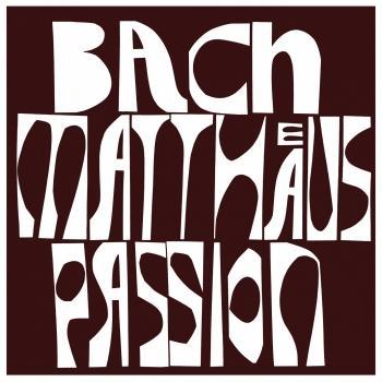 Bach: Matthäus-Passion (Remastered)