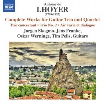 Cover Lhoyer: Complete Works for Guitar Trio & Quartet
