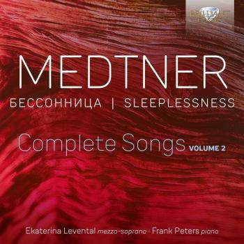 Cover Medtner: Sleeplessness, Complete Songs, Vol. 2