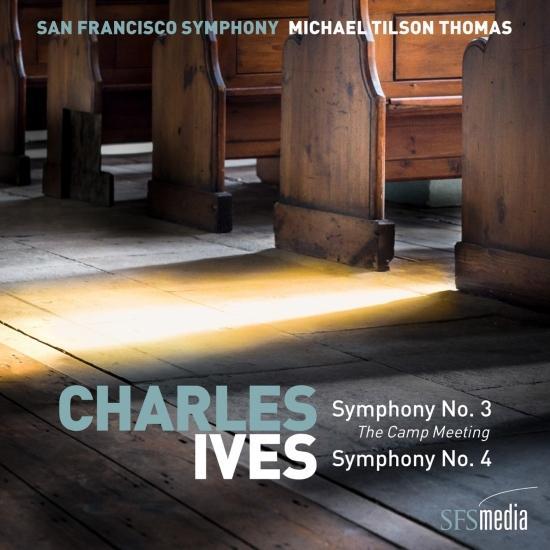 Cover Ives: Symphony No. 3, 'The Camp Meeting' & Symphony No. 4
