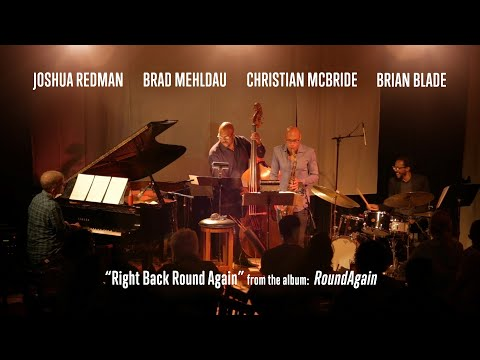 Video Redman Mehldau McBride Blade - 'Right Back Round Again'