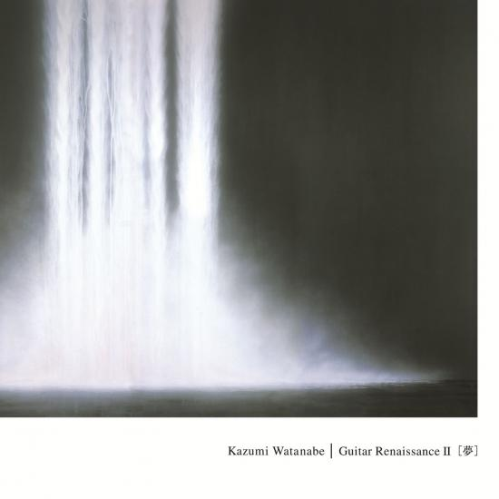 Cover Guitar Renaissance II (Kazumi Watanabe 45th Anniversary Reissue Series)