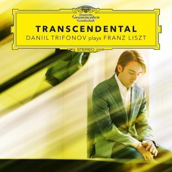 Cover Transcendental - Daniil Trifonov Plays Franz Liszt (Etudes S. 139, S. 141, S. 144, S. 145)