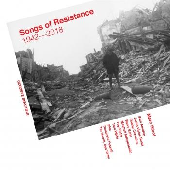 Cover Songs Of Resistance 1942 - 2018