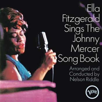 Cover Ella Fitzgerald Sings The Johnny Mercer Song Book (Remastered)