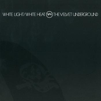 Cover White Light / White Heat (45th Anniversary Remaster)