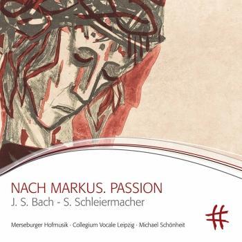 Cover Schleiermacher: Nach Markus. Passion (Live)