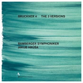 Cover Bruckner: Symphony No. 4 in E-Flat Major, WAB 104 'Romantic' (The 3 Versions)