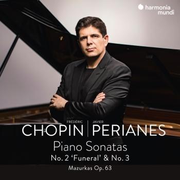 Cover Frédéric Chopin: Piano Sonatas No. 2 'Funeral' & No. 3 - Mazurkas Op. 63