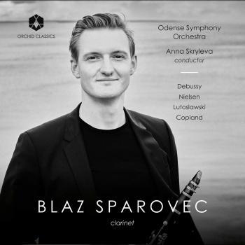 Cover Debussy, Nielsen, Lutosławski & Copland: Clarinet Works