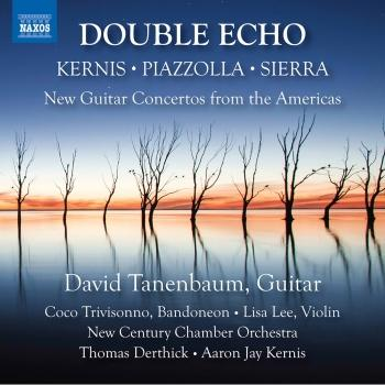 Cover Double Echo: New Guitar Concertos from the Americas