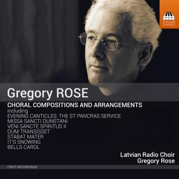 Cover Gregory Rose: Choral Compositions & Arrangements