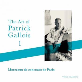 Cover The Art of Patrick Gallois, Vol. 1: Morceaux de concours de Paris