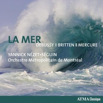 Cover Debussy: La mer - Britten: 4 Sea Interludes - Mercure: Kaléidoscope