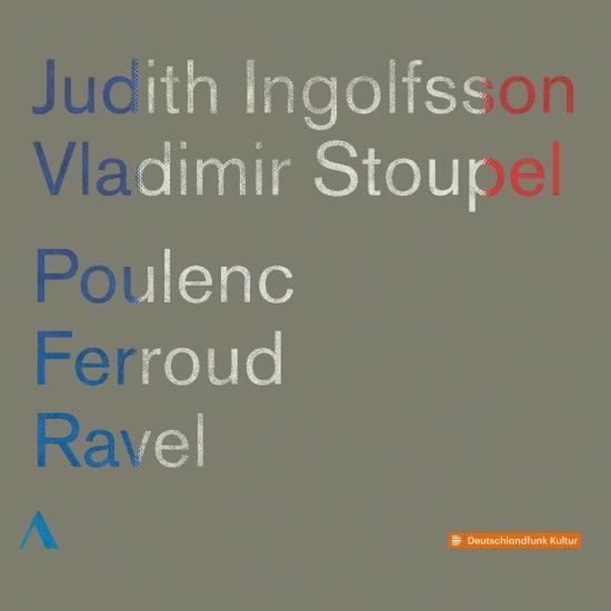 Cover Poulenc, Ferroud & Ravel: Violin Sonatas