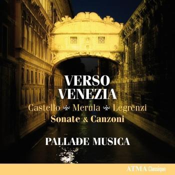 Cover Verso Venezia - Castello, Merula, Legranzi: Sonate & Canzoni