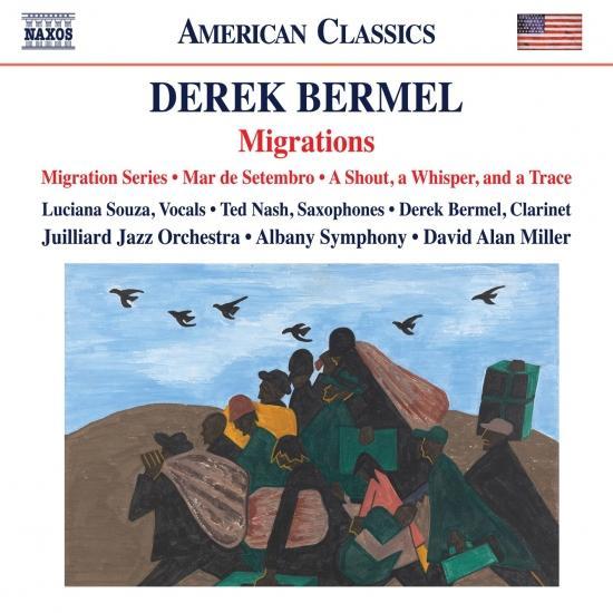Cover Derek Bermel: Migration Series, Mar de setembro & A Shout, a Whisper, and a Trace