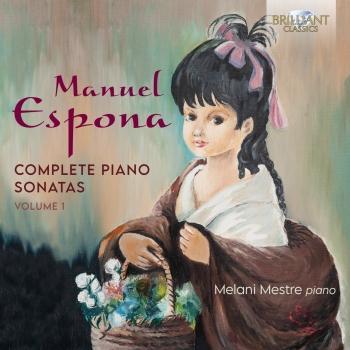 Cover Espona: Complete Piano Sonatas, Vol. 1