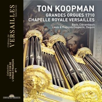Cover Ton Koopman: Grandes Orgues 1710