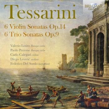 Cover Tessarini: 6 Violin Sonatas, Op. 14, 6 Trio Sonatas, Op. 9