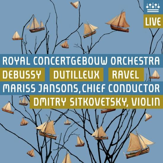 Cover Debussy: La mer / Dutilleux: L'Arbre des songes / Ravel: La valse (Live)