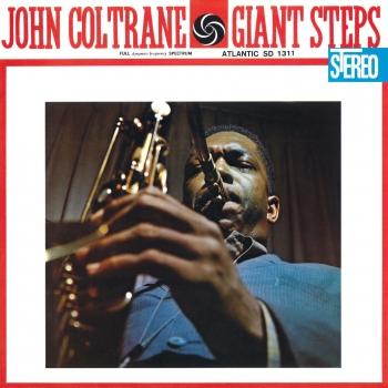 Cover Giant Steps (60th Anniversary Super Deluxe Edition) (2020 Remaster STEREO / MONO)