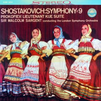Cover Shostakovich: Symphony No. 9 & Lieutenant Kijé Suite (Transferred from the Original Everest Records Master Tapes)