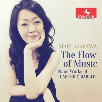 Cover The Flow of Music: Piano Works of Carter & Babbitt