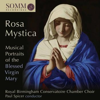 Cover Rosa mystica: Musical Portraits of the Blessed Virgin Mary