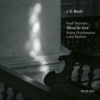 Cover J.S. Bach: Three Or One - Transcriptions by Fred Thomas