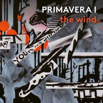 Primavera I: The Wind