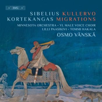 Cover Jean Sibelius: Kullervo, Op. 7 - Olli Kortekangas: Migrations