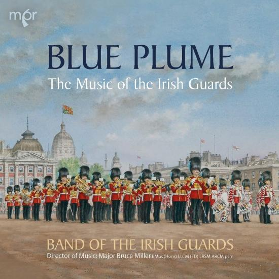 Cover Blue Plume: The Music of the Irish Guards