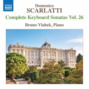 Cover Scarlatti: Complete Keyboard Sonatas, Vol. 26