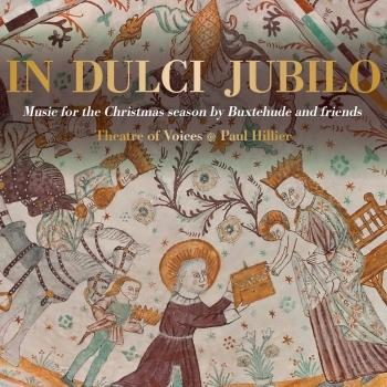 Cover In Dulci Jubilo: Music for the Christmas Season by Buxtehude & Friends