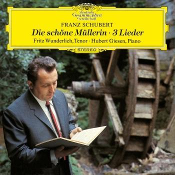 Cover Schubert: Die schöne Müllerin + 3 Lieder (Remaster)