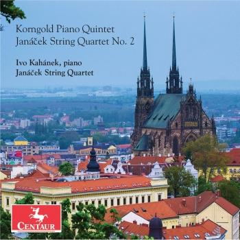Cover Korngold: Piano Quintet in E Major, Op. 15 – Janáček: String Quartet No. 2, JW VII/13 'Intimate Letters'