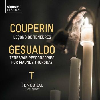 Cover Couperin: Leçons de Ténèbres – Gesualdo: Tenebrae Responsories for Maundy Thursday