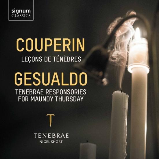 Cover Couperin: Leçons de Ténèbres – Gesualdo: Tenebrae Responsories for Maundy Thursday