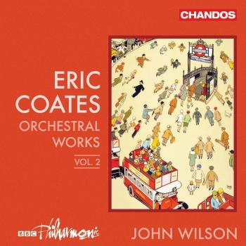 Cover Coates: Orchestral Works, Vol. 2