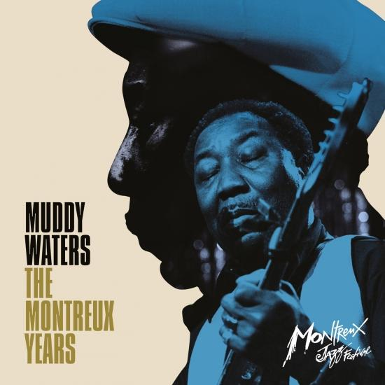 Cover Muddy Waters: The Montreux Years (Live)
