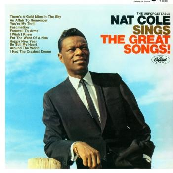 Cover The Unforgettable Nat King Cole Sings The Great Songs (Remastered)