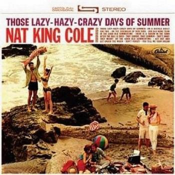 Cover Those Lazy Hazy Crazy Days Of Summer (Remastered)