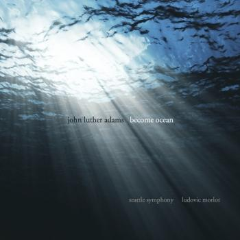 Cover John Luther Adams: Become Ocean