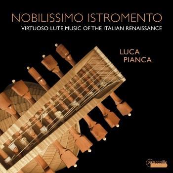 Cover Nobilissimo Istromento: Virtuoso Lute Music of the Italian Renaissance