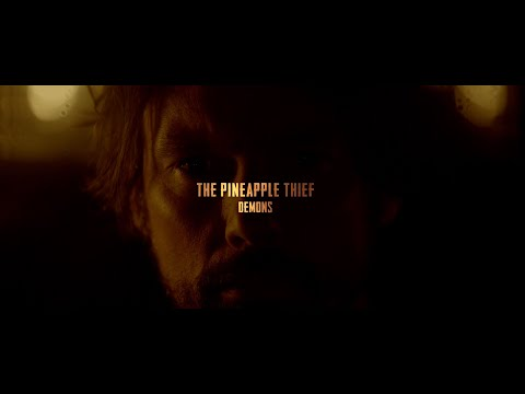 Video The Pineapple Thief - Demons