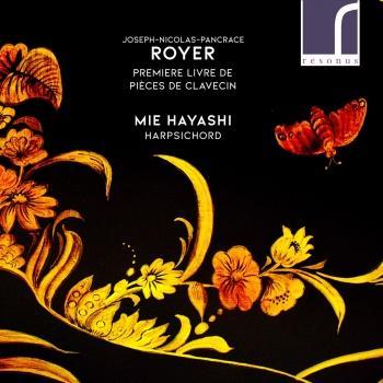 Cover Joseph-Nicolas-Pancrace Royer: Premiere Livre de Pieces de Clavecin