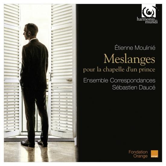 Cover Etienne Moulinié: Meslanges pour la Chapelle d'un Prince