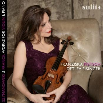 Cover Szymanowski & Franck: Works for Violin & Piano